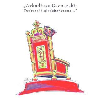 Arek Gacparski-Tworczosc niedokonczona